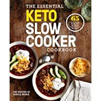 The Essential Keto Slow Cooker Cookbook: 65 Low-Carb, High-Fat, No-Fuss Ketogenic Recipes