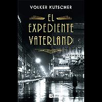 El expediente Vaterland (Detective Gereon Rath 4)
