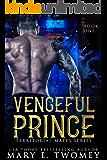 Vengeful Prince: A Reverse Harem Romance (Territorial Mates Book 1)