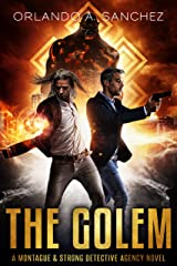 The Golem: A Montague & Strong Detective Novel (Montague & Strong Case Files Book 10) Kindle Edition