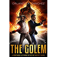 The Golem: A Montague & Strong Detective Novel (Montague & Strong Case Files Book 10) (English Edition)