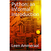 Python: an Informal Introduction (English Edition)