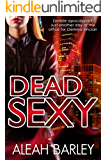 Dead Sexy: New Adult Urban Fantasy