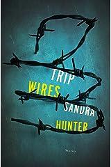 Trip Wires: Stories Paperback