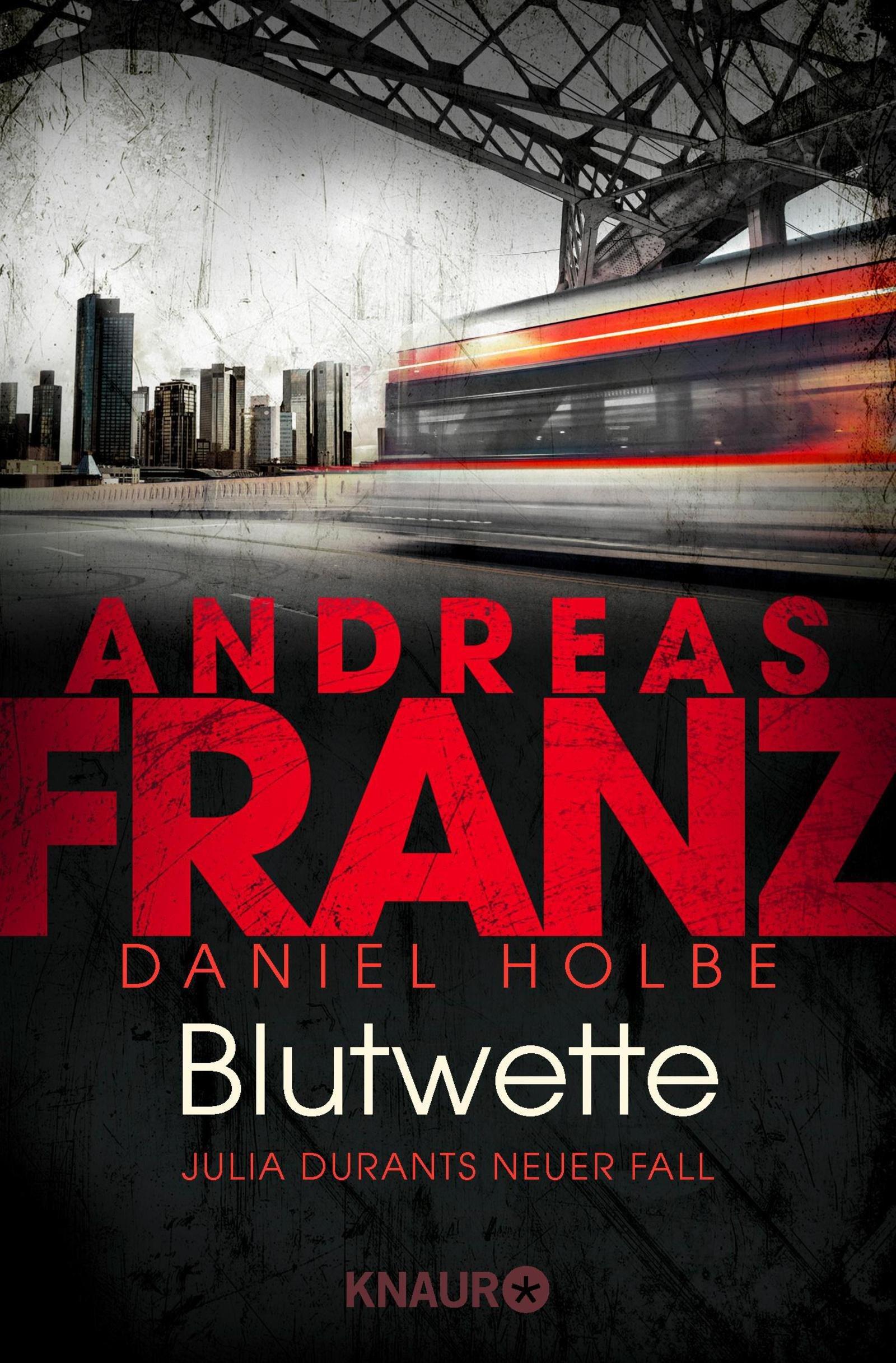 Blutwette: Julia Durants neuer Fall (Julia Durant ermittelt, Band 18) Taschenbuch – 20. August 2018 Andreas Franz Daniel Holbe Knaur TB 3426520842