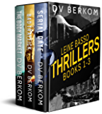 Leine Basso Thrillers (Books 1-3): (Serial Date, Bad Traffick, and The Body Market)