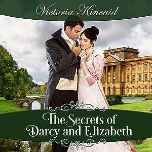 The Secrets of Darcy and Elizabeth: A Pride and Prejudice Variation