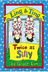 Ling & Ting: Twice as Silly (Passport to Reading: Level 3: Ling and Ting) Kindle Edition