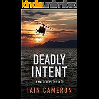 Deadly Intent: A Matt Flynn Thriller