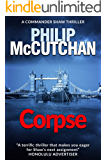 Corpse (Commander Shaw Book 15)