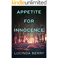 Appetite for Innocence: A Dark Psychological Thriller