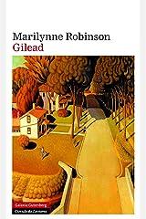 Gilead (Narrativa) (Spanish Edition) Kindle Edition