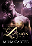 One Night with the Demon Prince: Paranormal Fantasy Demon/Dragon Shifter Romance (Paranormal Protection Agency Book 9)