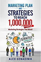 Marketing Plan & Strategies To Reach 1,000,000 People: Marketing Strategies That Work! (Problemio business Book 2) Kindle Edition