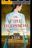 The Fire Blossom (The Fire Blossom Saga Book 1)