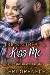 Trick or Treat or Kiss Me (Croft Holidays Trilogy Book 1) Kindle Edition