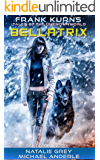 BELLATRIX (Frank Kurns Stories of the UnknownWorld Book 3)