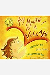 My Mouth Is A Volcano Paperback