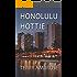 Honolulu Hottie: A McKenna Mystery (Trouble in Paradise Book 4)