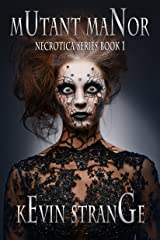 Mutant Manor (Necrotica Series Book 1) Kindle Edition
