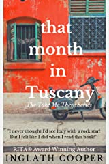 That Month in Tuscany (Take Me There) Kindle Edition