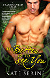 The Better to See You (Transplanted Tales Book 2)