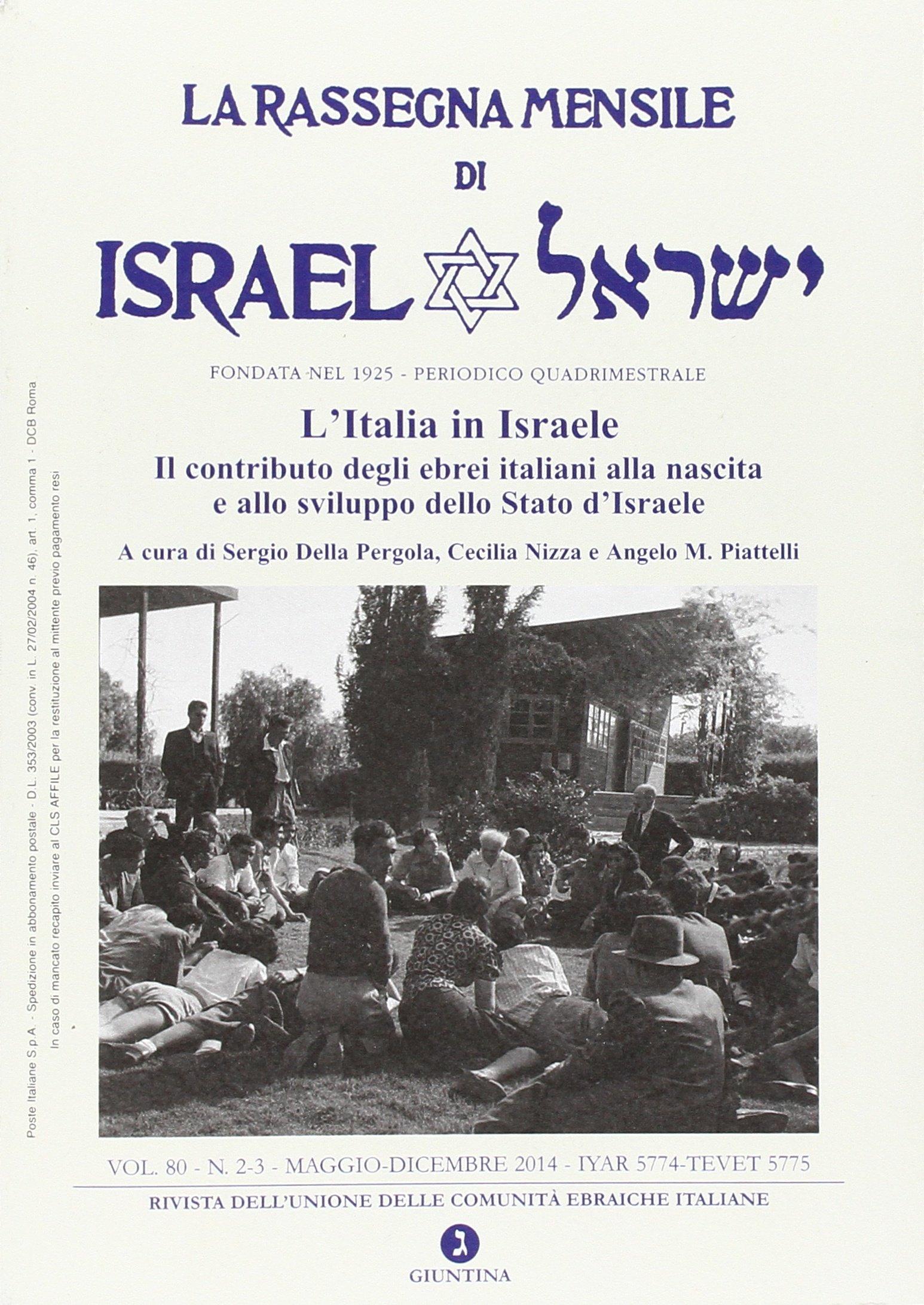 La rassegna mensile di Israel 2014 : 80 Fuori collana: Amazon.es: Della Pergola, S., Nizza, C., Piattelli, A. M.: Libros en idiomas extranjeros