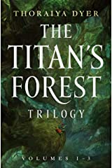 The Titan's Forest Trilogy: Crossroads of Canopy, Echoes of Understorey, Tides of the Titans (Titan's Forest) Kindle Edition