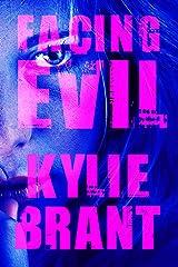 Facing Evil (Circle of Evil Book 3) Kindle Edition