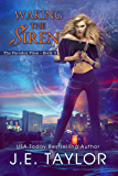 Waking the Siren (The Paradox Files Book 2)