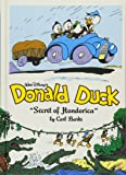 Walt Disney's Donald Duck:The Secret Of Hondorica (The Carl Barks Library)