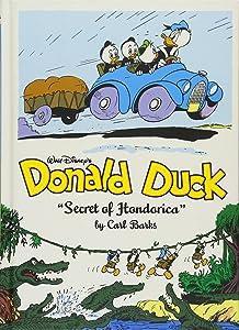 Walt Disney's Donald Duck:The Secret Of Hondorica (The Complete Carl Barks Disney Library Vol. 17) (Vol. 17) (The Complete Carl Barks Disney Library)