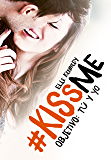 Objetivo: tú y yo (#KissMe 2) (Spanish Edition)