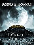 Il Ciclo di Cthulhu, Vol. 1