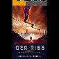 Der Riss: Hard Science Fiction