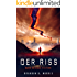 Der Riss: Hard Science Fiction