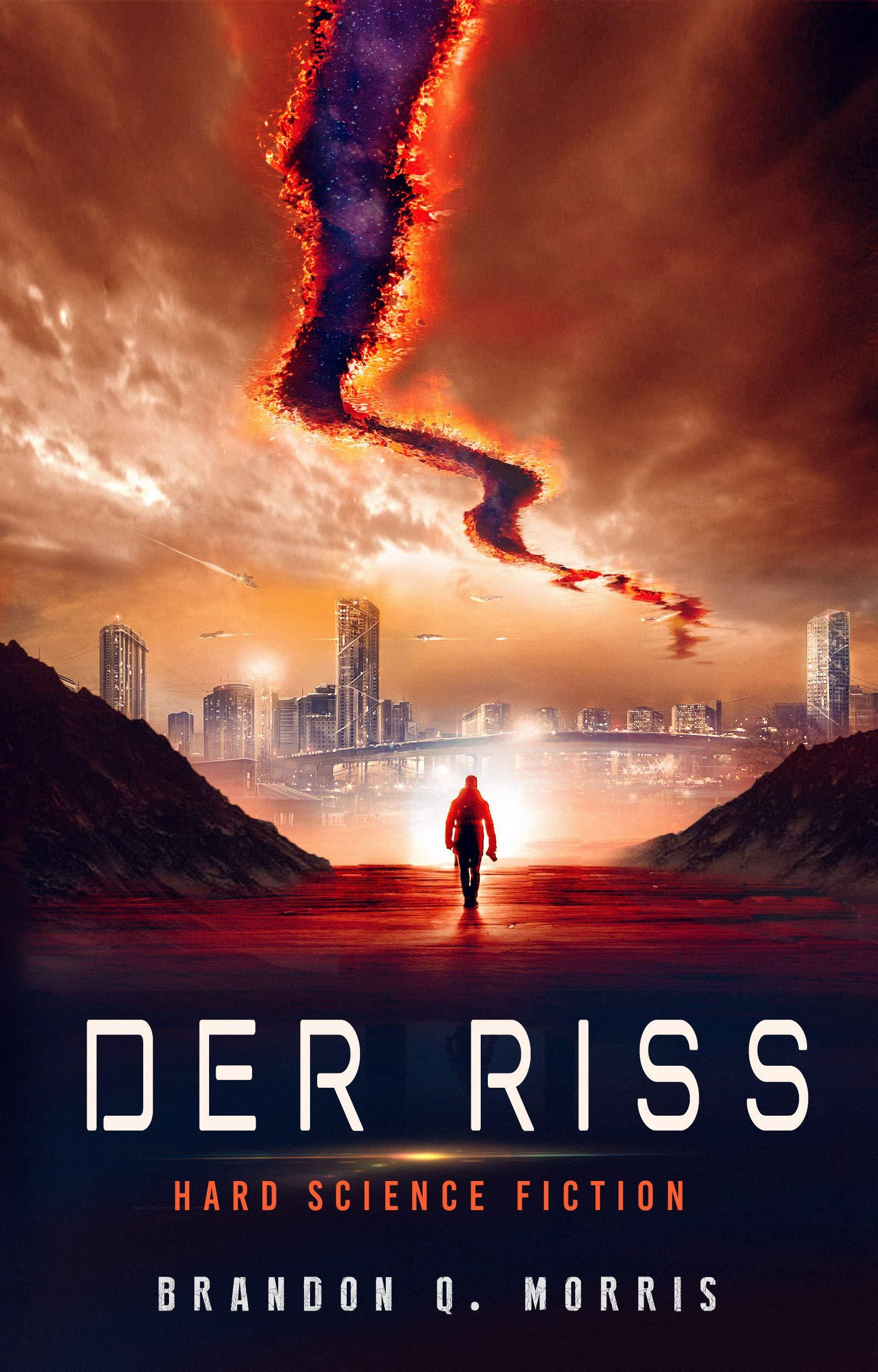 Der Riss  Hard Science Fiction