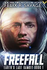 Freefall : A First Contact Hard Sci-Fi Series (Earth's Last Gambit Book 1) Kindle Edition