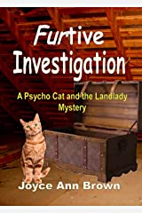 FURtive Investigation: A Psycho Cat and the Landlady Mystery (Psycho Cat and the Landlady Mysteries Book 2) Kindle Edition