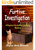FURtive Investigation (Psycho Cat and the Landlady Mysteries Book 2)