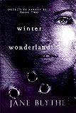 Winter Wonderland (Detective Parker Bell Book 2)