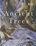 Ancient Trees: Trees That Live for a Thousand Years (National Trust History & Heritage)