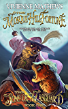 The Mosque Hill Fortune (The Sons of Masguard Book 1)