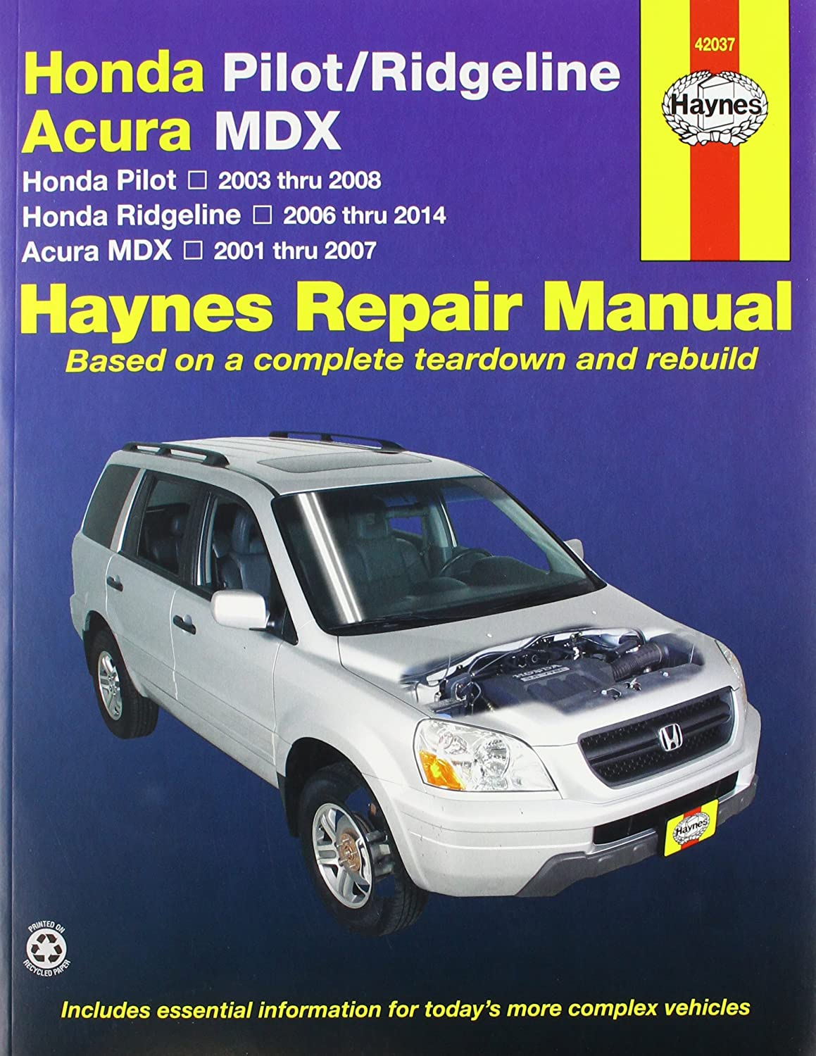 Amazon.com: Acura MDX, Honda Pilot & Ridgeline Haynes Manual (2001-2012):  Automotive