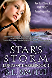 Star's Storm: Science Fiction Romance (Lords of Kassis Book 2)