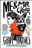 Me & Mr. Cigar