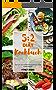 5:2 Diät Kochbuch: 97 leckere Rezepte für das Intervallfasten – Abnehmen mit intermittierendes Fasten (Inkl. Einführung in die 5:2 Diät)