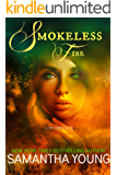 Smokeless Fire (Fire Spirits Book 1)