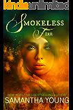 Smokeless Fire (Fire Spirits Book 1) (English Edition)