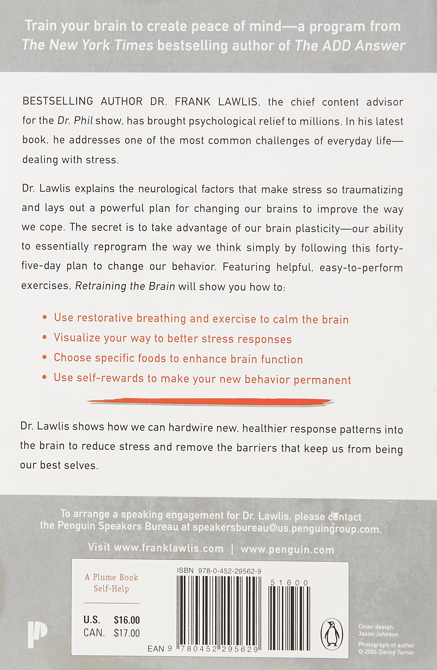 Retraining the Brain: A 45-Day Plan to Conquer Stress and Anxiety: Dr.  Frank Lawlis: 8601405719478: Amazon.com: Books